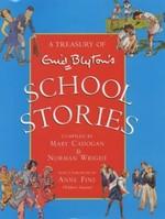A Treasury of Enid Blyton's School Stories