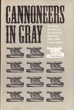 Cannoneers in Gray: the Field Artillery of the Army of Tennessee, 1861-1865