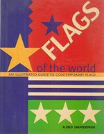 Flags of the World (an Illustrated Guide to Contemporary Flags )