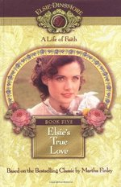 Elsie's True Love