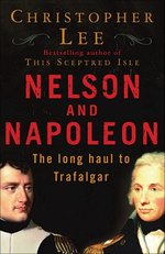 Nelson and Napoleon: The Long Haul to Trafalgar