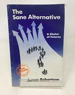 Sane Alternative: A Choice of Futures