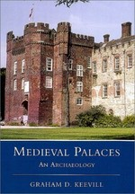 Medieval Palaces: An Archaeology