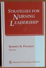 Strategies for Nursing Leadership