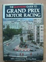 The Guinness Guide to Grand Prix Motor Racing