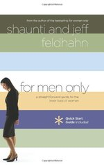 For Men Only: A Straightforward Guide to the Inner Lives of Women