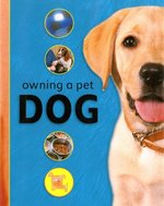 Owning A Pet: Dog
