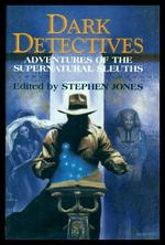 Dark Detectives-Adventures of the Supernatural Sleuths