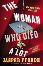 The Woman Who Died a Lot (Thursday Next, Bk. 7)