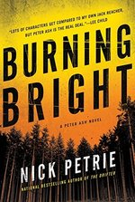 Burning Bright (a Peter Ash Novel, Bk. 2)