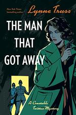 The Man That Got Away (an Inspector Twitten Mystery)