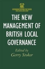 The New Management of British Local Governance