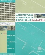 Architectural Construction Drawings with AutoCAD? R14