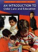 An Introduction to Child Care and Education