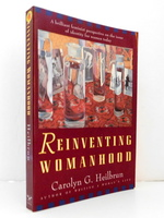 Reinventing Womanhood