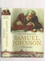 Samuel Johnson, a Biography