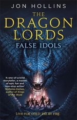 The Dragon Lords 2: False Idols