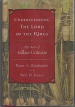 Understanding the Lord of the Rings; the Best of Tolkien Criticism