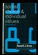 Social Choice and Individual Values, Second Edition (Cowles Foundation Monographs Series 12