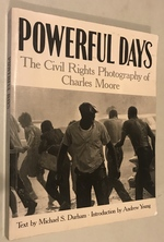 Powerful Days: the Civil Rights Photography of Charles Moore