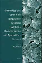 Polyimides and Other High Temperature Polymers: Volume 4 Synthesis, Characterization, and Applications