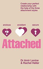 Attached: Identify your attachment style and find your perfect match
