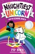 The Naughtiest Unicorn and the School Disco