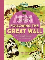 Unfolding Journeys-Following the Great Wall