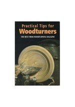 Practical Tips for Woodturners