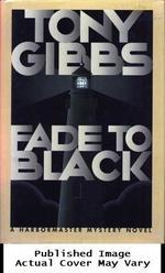 Fade to Black (Harbormaster Mystery Novels)