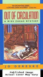 Out of Circulation: a Miss Zukas Mystery