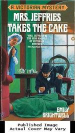 Mrs. Jeffries Takes the Cake (Victorian Mystery)