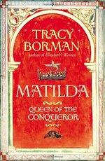 Matilda Queen of the Conqueror