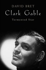 Clark Gable: Tormented Star
