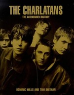 The Charlatans: The Authorized History