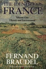 The Identity of France: History and Environment v. 1
