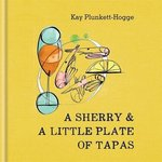 A Sherry & A Little Plate of Tapas