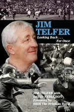 Jim Telfer: Looking Back . . . for Once