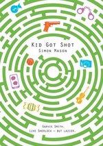 Kid Got Shot: 2