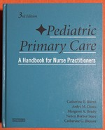 Pediatric Primary Care: a Handbook for Nurse Practitioners, Third Edition
