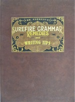 Dr. Parrett's Surefire Grammar Remedies and Writing Tips