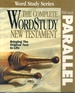 Complete Word Study New Testament W/ Parallel Greek Kjv Edition (English and Ancient Greek Edition)