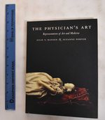 The Physician's Art: Representations of Art and Medicine