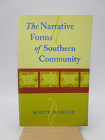 The Narrative Forms of Southern Community (Southern Literary Studies) First Edition