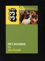 The Beach Boys' Pet Sounds (33 1/3 Series)