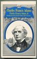 Charles Francis Adams: American Statesmen Series