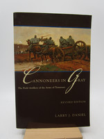 Cannoneers in Gray: the Field Artillery of the Army of Tennessee (Alabama Fire Ant) First Edition