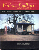 William Faulkner and the Tangible Past: the Architecture of Yoknapatawpha