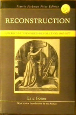 Reconstruction: America's Unfinished Revolution: 1863-1877