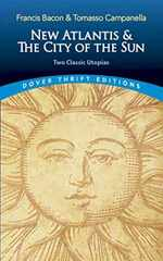 New Atlantis and the City of the Sun: Two Classic Utopias (Dover Thrift Editions)